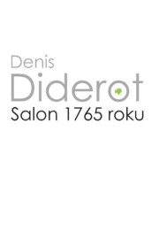 Salon 1765 roku, Diderot Denis