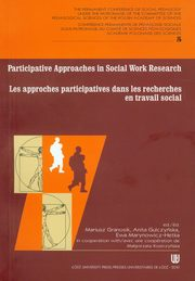 ksiazka tytuł: Participative approaches in social work research Les approches participatives dans les recherches en travail social autor: