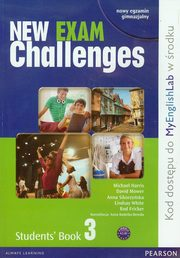 New Exam Challenges 3 Student's Book, Harris Michael, Mower David, Sikorzyńska Anna