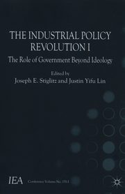 The Industrial Policy Revolution I,