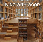 Living with Wood,