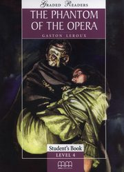 The Phantom of the opera Student's Book Level 4, Leroux Gaston