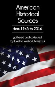 American Historical Sources from 1945 to 2016,