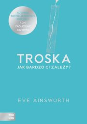 Troska, Ainsworth Eve