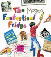 The Magical Fantastical Fridge, Coben Harlan