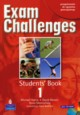 Exam Challenges 1 Students' Book with CD, Harris Michael, Mower David, Sikorzyńska Anna