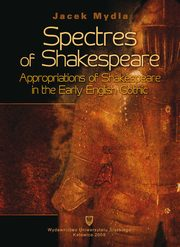 Spectres of Shakespeare - 01 Introduction Scratching the Surface, Jacek Mydla